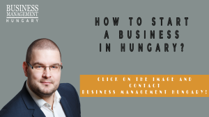 How to Start a Business in Hungary